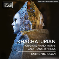 KHACHATURIAN Original Piano Works and Transcriptions