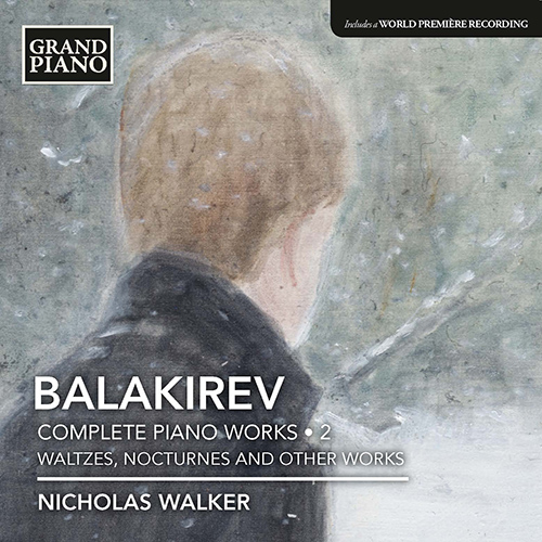 BALAKIREV, M.A.: Piano Works (Complete), Vol. 2 (N. Walker)