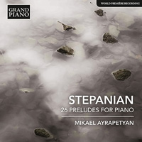 STEPANIAN 26 Preludes for Piano