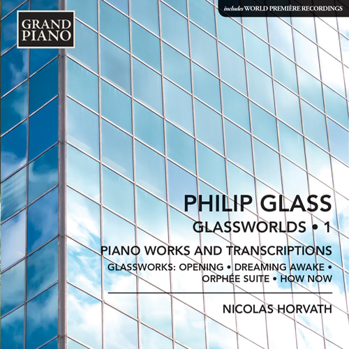 GLASS, P.: Glassworlds, Vol. 1 - Piano Works and Transcriptions