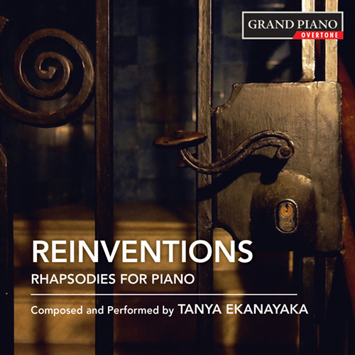 EKANAYAKA Reinventions - Rhapsodies for Piano