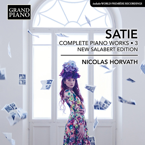 SATIE, E.: Piano Works (Complete), Vol. 3 (New Salabert Edition)