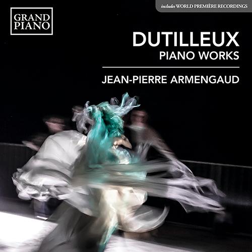 Dutilleux - Hors Orchestre (Chambre, Piano, Mélodies) GP790