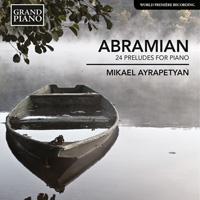 ABRAMIAN 24 Preludes for Piano