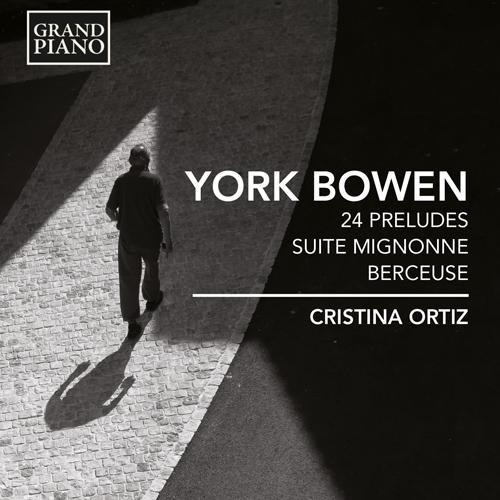 BOWEN, Y.: 24 Preludes / Suite Mignonne / Berceuse