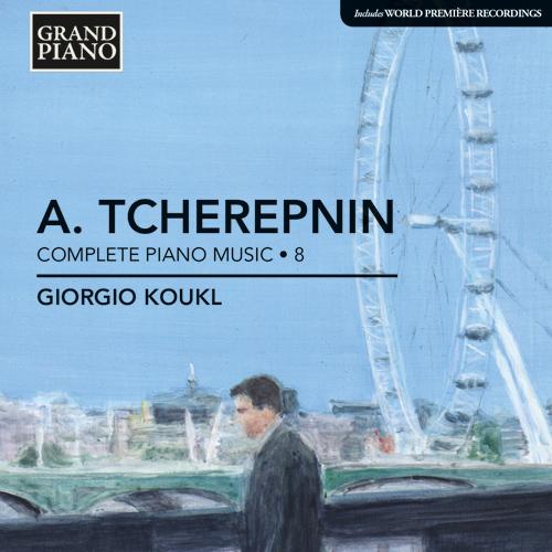 TCHEREPNIN, A.: Piano Music, Vol. 8