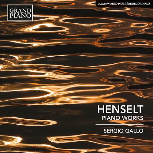HENSELT, A. von: Piano Works