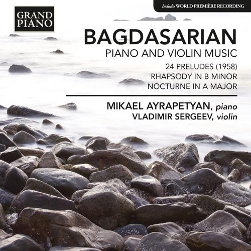 BAGDASARIAN, E.: Piano and Violin Music - 24 Preludes / Rhapsody / Nocturne