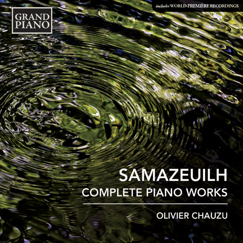 SAMAZEUILH, G.: Piano Works (Complete)