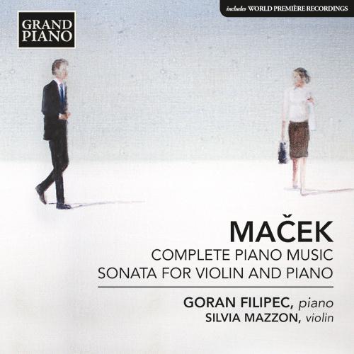 MAČEK, I.: Piano Music (Complete) / Violin Sonata