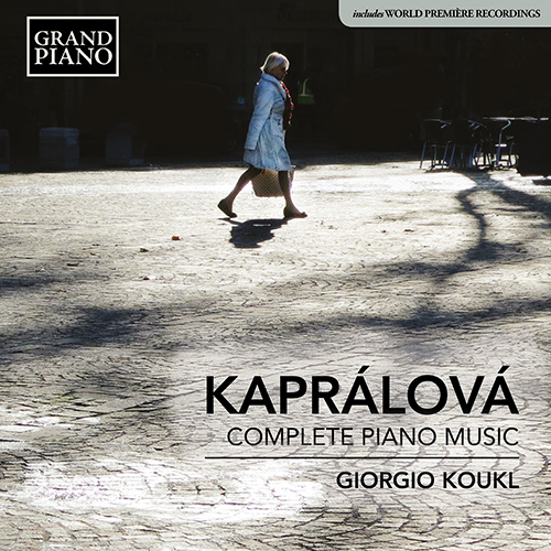 KAPRÁLOVÁ, V.: Piano Music (Complete)