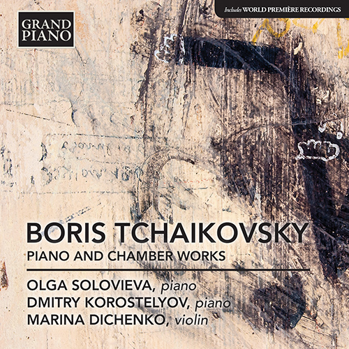 TCHAIKOVSKY, B.: Piano and Chamber Works