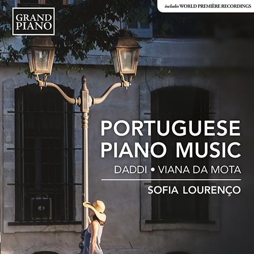 Piano Recital: Lourenço, Sofia - DADDI, J.G. / VIANNA DA MOTTA, J. (Portuguese Piano Music)