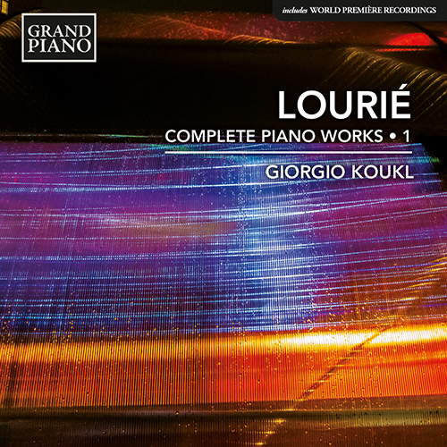 LOURIÉ, A.: Piano Works (Complete), Vol. 1