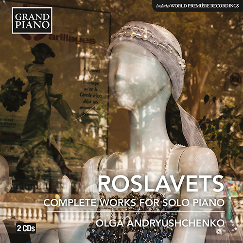 ROSLAVETS, N.A.: Piano Works (Complete)