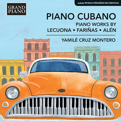 Piano Music (Cuban) - LECUONA, E. / FARIÑAS, C. / ALÉN, A. (Piano Cubano)
