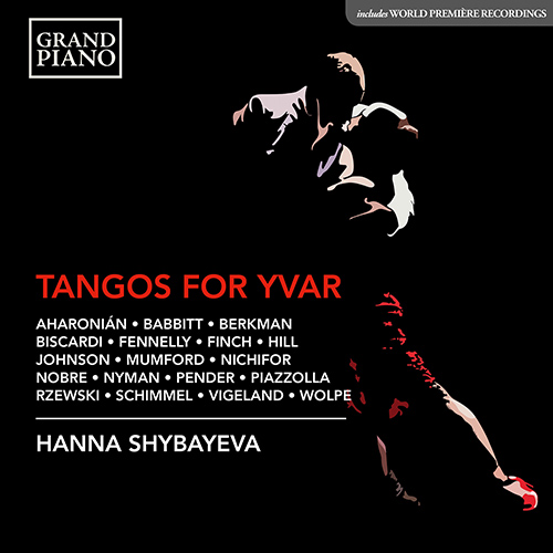 Grand Piano Records- TANGOS FOR YVAR