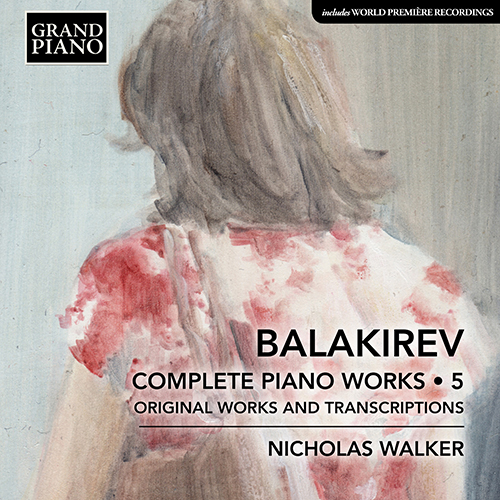 BALAKIREV, M.A.: Piano Works (Complete), Vol. 5